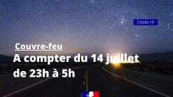 Couvre-feu à compter du 14 juillet jusqu'au 4 août 2021